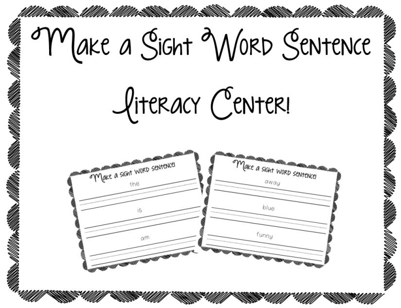 Make a Sight Word Sentence Literacy Center
